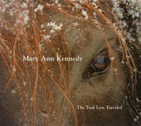 Mary Ann Kennedy CDs: The Trail Less Traveled