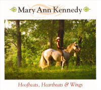 Mary Ann Kennedy CDs: Hoofbeats, Heartbeats & Wings